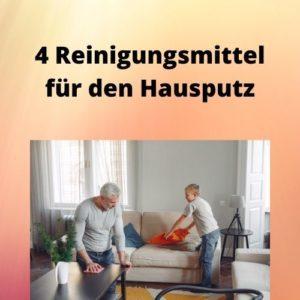 4 Reinigungsmittel für den Hausputz