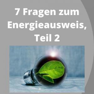 7 Fragen zum Energieausweis, Teil 2