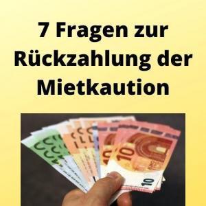 7 Fragen zur Rückzahlung der Mietkaution