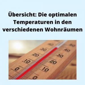 Übersicht Die optimalen Temperaturen in den verschiedenen Wohnräumen